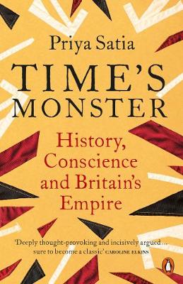 Time's Monster: History, Conscience and Britain's Empire