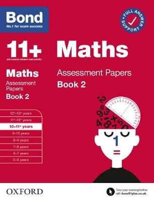 Bond 11+ Maths Assessment Papers 10-11 Years Book 2