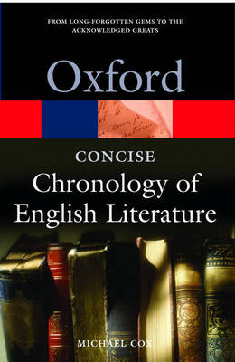 Concise Oxford Chronology of English Literature, The