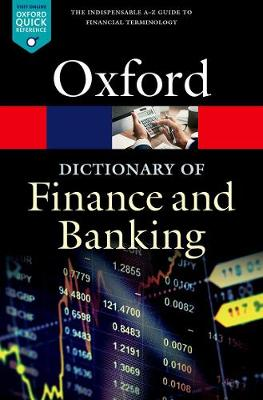 Dictionary of Finance and Banking, A