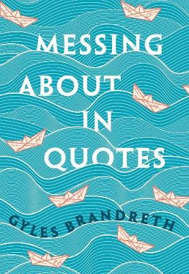 Messing About in Quotes: A Little Oxford Dictionary of Humor...
