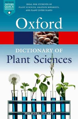 Dictionary of Plant Sciences, A