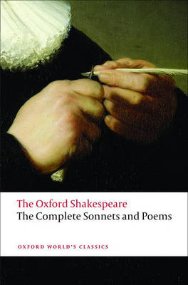 Complete Sonnets and Poems: The Oxford Shakespeare, The