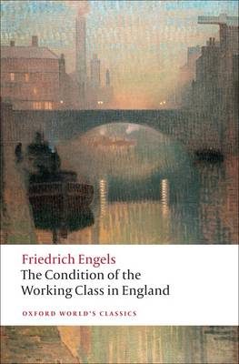 Condition of the Working Class in England, The