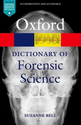 Dictionary of Forensic Science, A