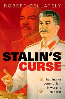 Stalin's Curse: Battling for Communism in War and Cold...