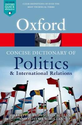 Concise Oxford Dictionary of Politics and International Rela...