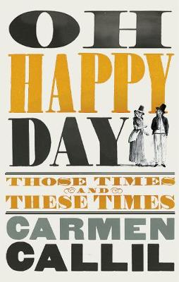 Oh Happy Day: Those Times and These Times