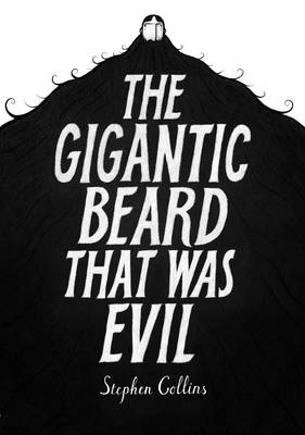 Gigantic Beard That Was Evil, The