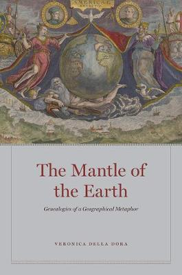 Mantle of the Earth, The: Genealogies of a Geographical Metaphor