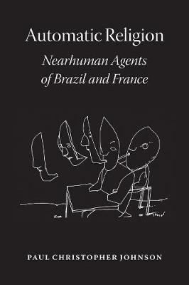 Automatic Religion: Nearhuman Agents of Brazil and France