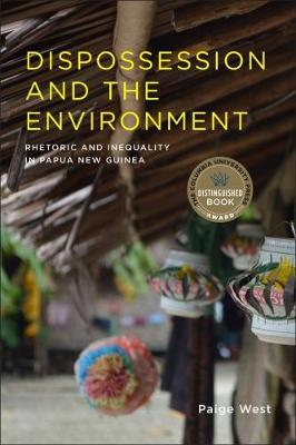Dispossession and the Environment: Rhetoric and Inequality i...