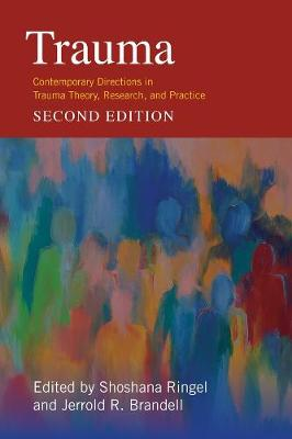 Trauma: Contemporary Directions in Trauma Theory, Research, ...