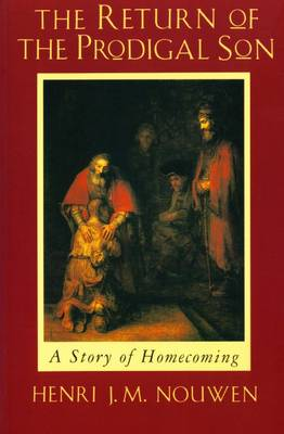 Return of the Prodigal Son, The: A Story of Homecoming
