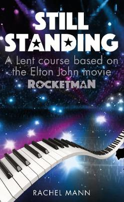 Still Standing: A Lent course based on the Elton John movie Rocketman