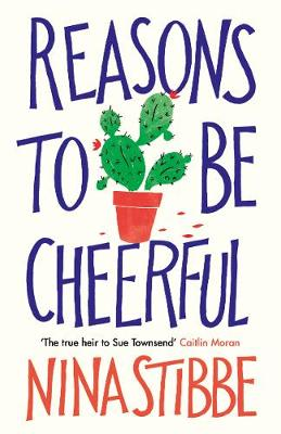 Reasons to be Cheerful: Winner of the 2019 Bollinger Everyman Wodehouse Prize for Comic Fiction