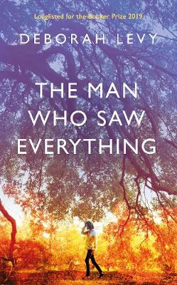 Man Who Saw Everything, The