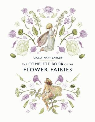 Complete Book of the Flower Fairies, The