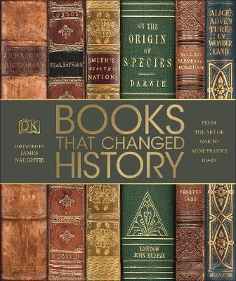 Books That Changed History: From the Art of War to Anne Fran...