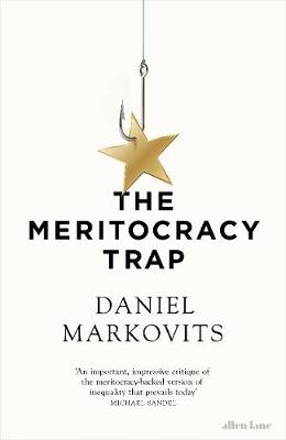 Meritocracy Trap, The