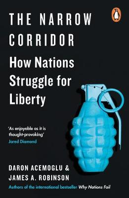 Narrow Corridor, The: How Nations Struggle for Liberty