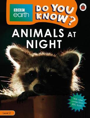Do You Know? Level 2 – BBC Earth Animals at Night