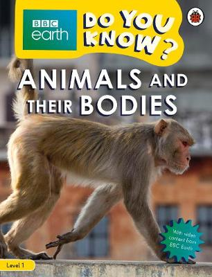 Do You Know? Level 1 – BBC Earth Animals and Their Bod...