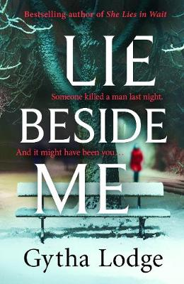 Lie Beside Me: From the bestselling author of Richard and Judy bestseller She Lies in Wait