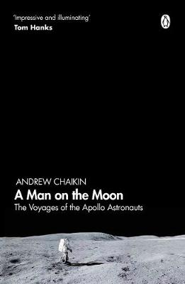 Man on the Moon, A: The Voyages of the Apollo Astronauts