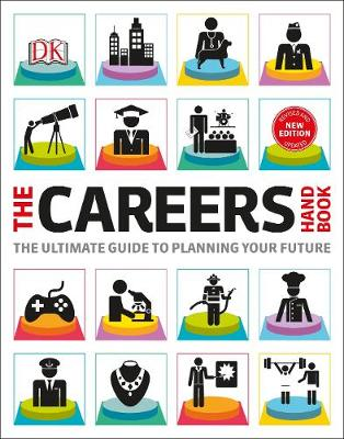 Careers Handbook, The: The ultimate guide to planning your future