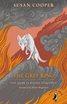 Grey King, The: The Dark is Rising sequence