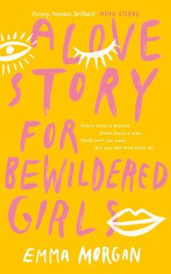Love Story for Bewildered Girls, A: 'Utterly gorgeous&...