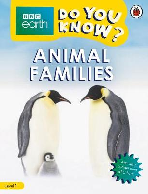 Do You Know? Level 1 – BBC Earth Animal Families