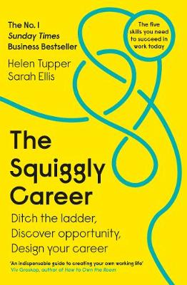 Squiggly Career, The: The No.1 Sunday Times Business Bestsel...