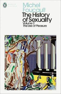 History of Sexuality: 2, The: The Use of Pleasure