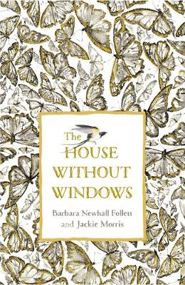 House Without Windows, The