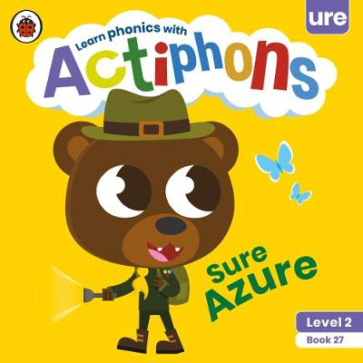 Actiphons Level 2 Book 27 Sure Azure: Learn phonics and get active with Actiphons!