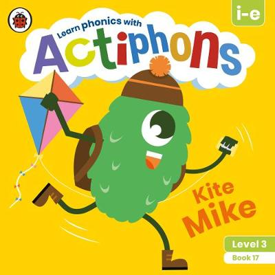 Actiphons Level 3 Book 17 Kite Mike: Learn phonics and get active with Actiphons!
