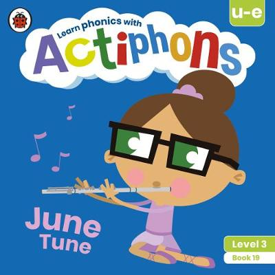 Actiphons Level 3 Book 19 June Tune: Learn phonics and get active with Actiphons!