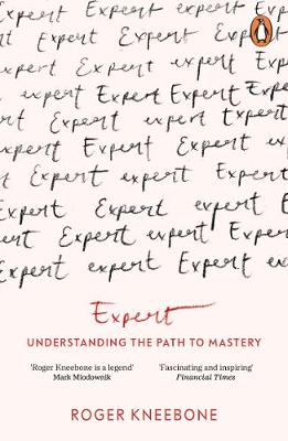 Expert: Understanding the Path to Mastery