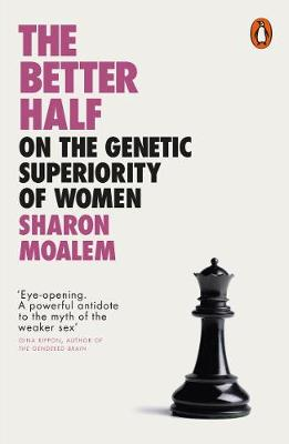 Better Half, The: On the Genetic Superiority of Women