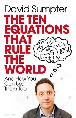 Ten Equations that Rule the World, The: And How You Can Use ...