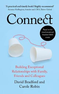 Connect: Building Exceptional Relationships with Family, Fri...