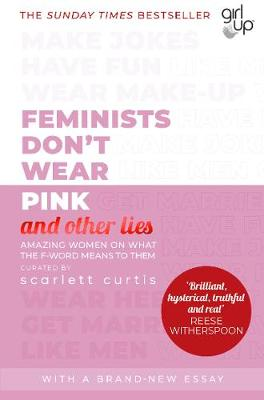 Feminists Don't Wear Pink (and other lies): Amazing wo...