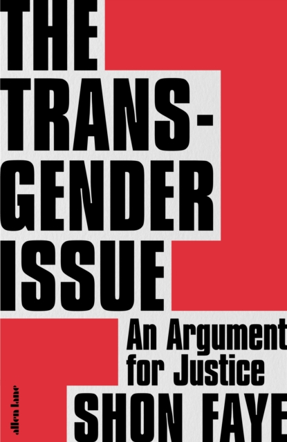 Signed Bookplate Edition: The Transgender Issue: An Argument...
