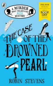 Case of the Drowned Pearl, The: World Book Day 2020
