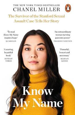 Know My Name: The Survivor of the Stanford Sexual Assault Ca...