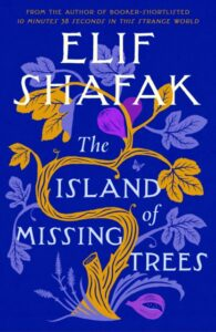 Signed Edition: The Island of Missing Trees