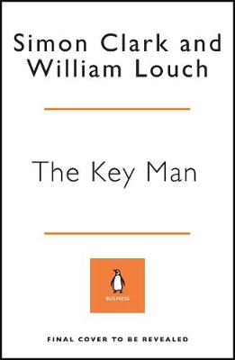 Key Man, The: The True Story of How the Global Elite Was Dup...