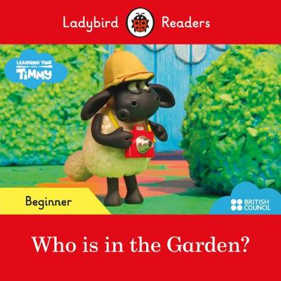 Ladybird Readers Beginner Level – Timmy Time: Who is i...
